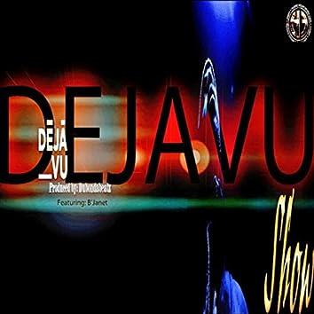Deja'vu (feat. B'janet)