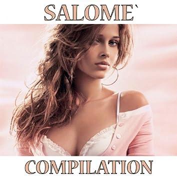 Salome' Compilation