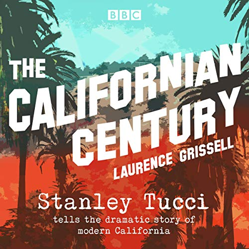 The Californian Century cover art
