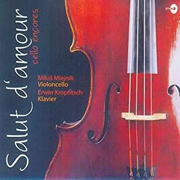 Salut d'amour: Cello Encores (Arr. for Keyboard and Cello)