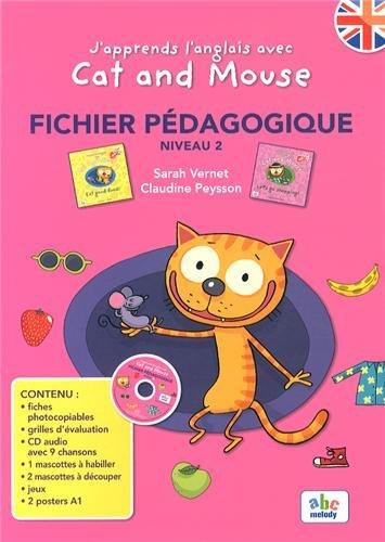 J'apprends l'anglais avec Cat and Mouse : Fichier pédagogique Niveau 2 (1CD audio)