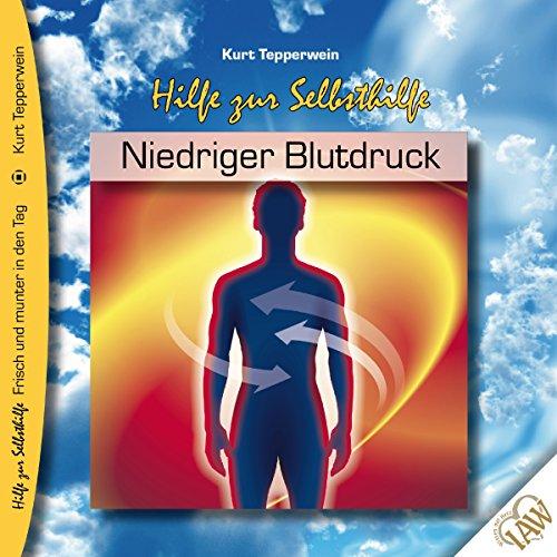 Niedriger Blutdruck (Frisch und munter in den Tag - Hilfe zur Selbsthilfe) audiobook cover art