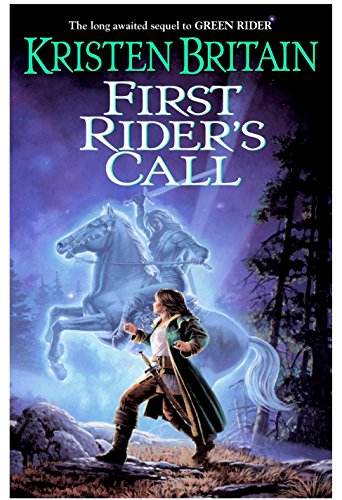 First Rider's Call (Green Rider)