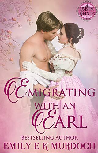 Emigrando con un Conde de Emily E K Murdoch