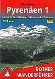 Pyrenäen 1: Spanische Zentralpyrenäen: Panticosa bis Benasque. 70 Touren. Mit GPS-Tracks: Spanische Zentralpyrenäen: Panticosa bis Benasque. 80 Touren mit GPS-Tracks