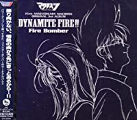 ANIMATION(O.S.T.) by MACROSS DYNAMITE 7: DYNAMITE FIRE!! (2008-06-25)