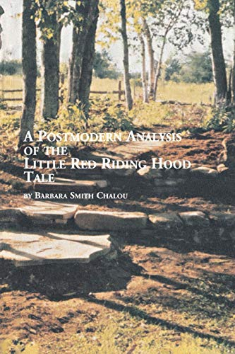 A Postmodern Analysis of the Little Red Riding Hood Tale