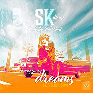 Chasing for My Dreams (feat. Victor Siva)