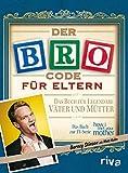 Der Bro Code für Eltern (German Edition)