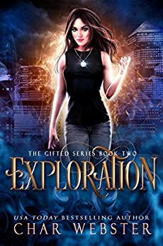 Exploration (The Gifted Series Book 2) by [Char Webster]