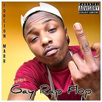 Gay Rap Flop
