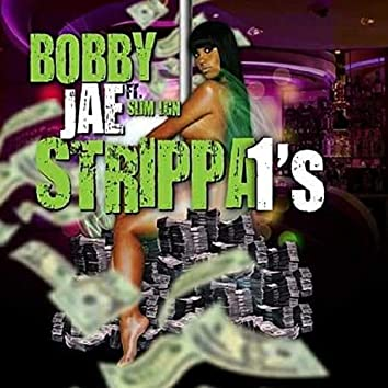 Strippa 1s (feat. Slim LGN)