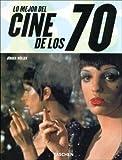 Lo mejor del cine de los 70 (Taschen 25. Aniversario)