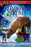 Reindeer Runes: A Christmas Paranormal Cozy Mystery (Winter Witches of Holiday Haven Book 2)