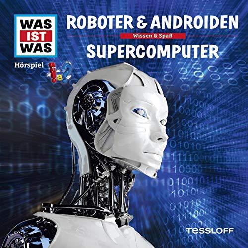 Roboter & Androiden / Supercomputer Titelbild