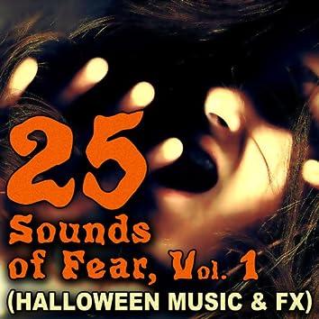 25 Sounds of Fear, Vol. 1 (Halloween Music & FX)