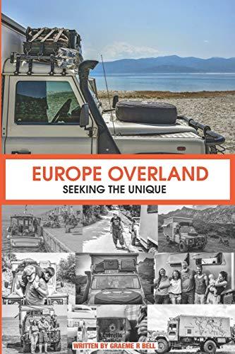 Europe Overland: Seeking the Unique