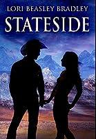 Stateside: Premium Large Print Hardcover Edition