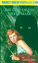 Nancy Drew 30: The Clue of the Velvet Mask (Nancy Drew Mysteries)