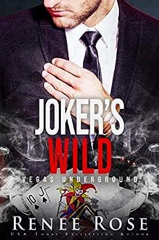 Joker's Wild: A Dark Mafia Romance (Vegas Underground Book 5) by [Renee Rose]