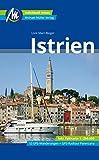 Istrien Reiseführer Michael Müller Verlag: Individuell reisen mit vielen praktischen Tipps.