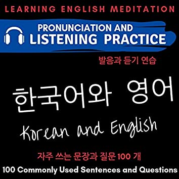 Korean and English - 100 Commonly Used Sentences and Questions