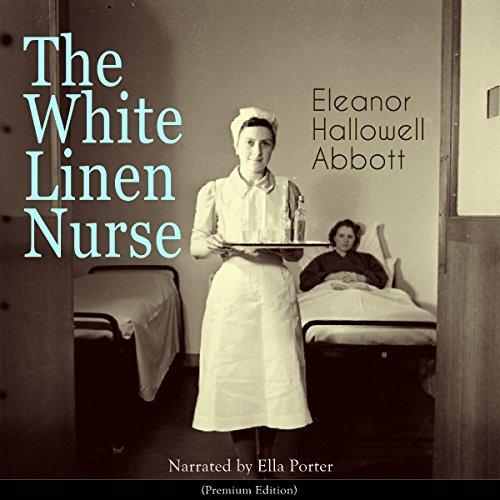 The White Linen Nurse audiobook cover art