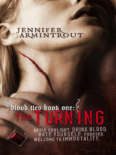 Blood Ties Book One: The Turning (A Bloodties Novel 1)