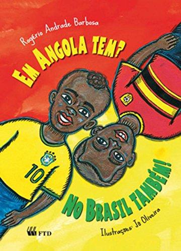 Em Angola Tem?: No Brasil Também!