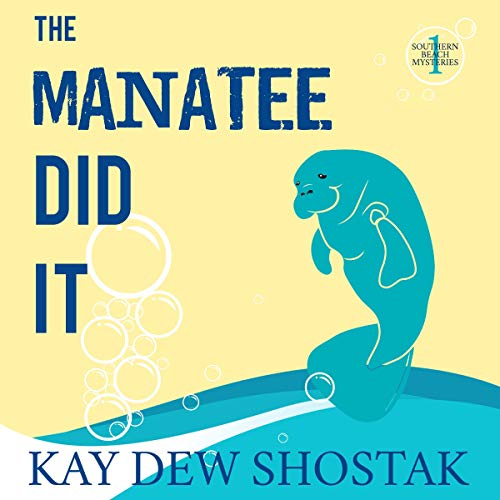 The Manatee Did It audiobook cover art