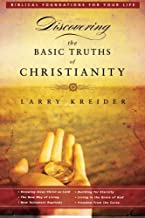 Discovering the Basic Truths of Christianity (Biblical Foundations for Your Life)