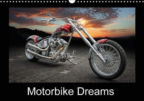 Motorbike Dreams 2016: Choppers and Custom Bikes (Calvendo Technology)