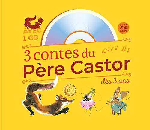 3 contes du Père Castor à écouter dès 3 ans : Roule Galette ; Poule Rousse ; La plus mignonne...