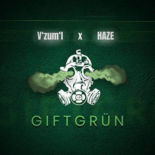 V'zum'I & Haze