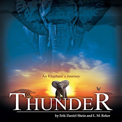 Thunder: An Elephant's Journey audiobook cover art