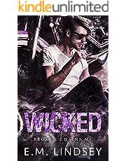 Wicked (Broken Chains MC Book 4)