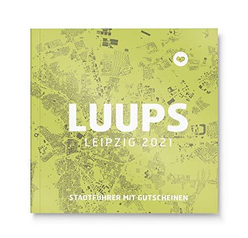 LUUPS Leipzig 2021: Stadtführer mit Gutscheinen
