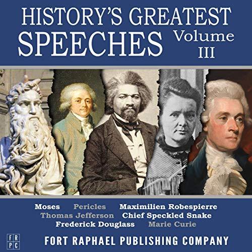 History's Greatest Speeches - Volume III cover art