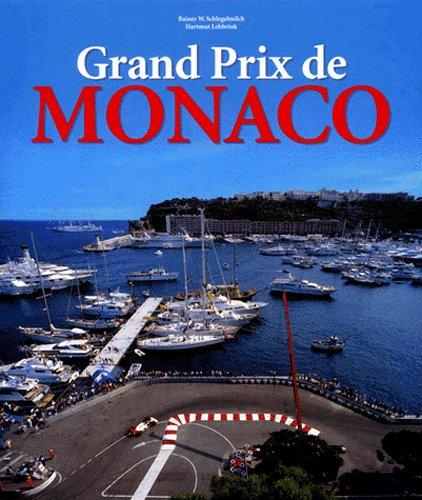 Grand Prix De Monaco: Profile of a Legend