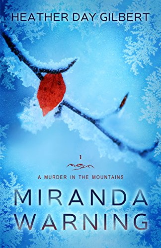 Miranda Warning (A Murder in the Mountains Book 1) (English Edition) PDF Books