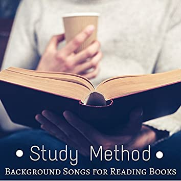 Study Method: Music for Your Mind, Easy Learning, Bio Training and Background Songs for Reading Books