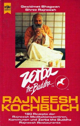 Zorba the Buddha Rajneesh - Kochbuch