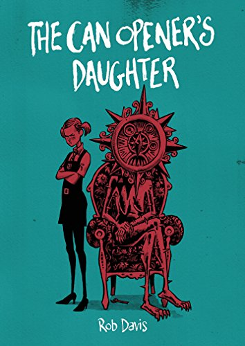 The Can Opener's Daughter: Rob Davis