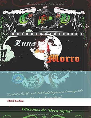 Luna sin Morro: Revista Cultural del Calabazareño Cosmopolita