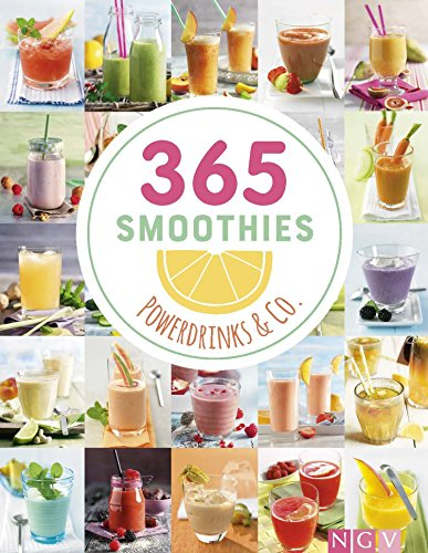 365 Smoothies, Powerdrinks & Co. (German Edition)
