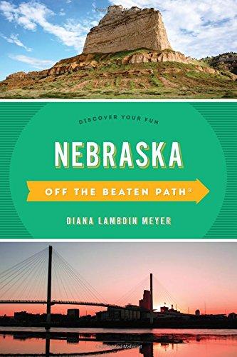 Nebraska Off the Beaten Path (R): Discover Your Fun