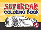 supercar coloring book: 30 pictures for kids and adults