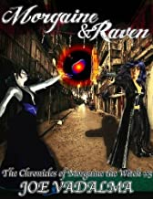 Morgaine and Raven [The Morgaine Chronicles #3]