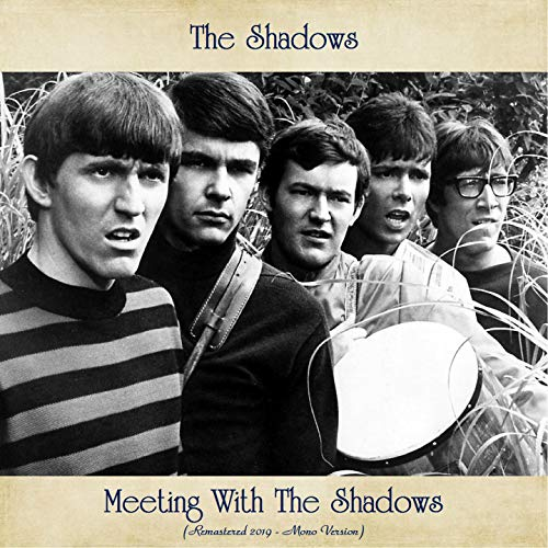 Meeting With The Shadows (Remastered 2020 - Mono Edition)