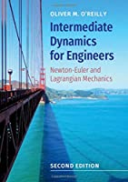 Intermediate Dynamics for Engineers, 2nd Edition Front Cover
